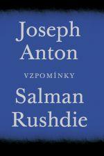Salman Rushdie / Joseph Anton - vzpomnínky